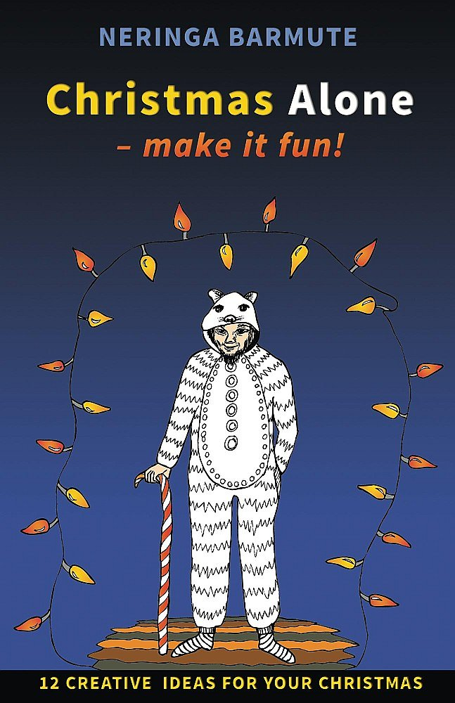 Christmas Alone - Make it Fun!